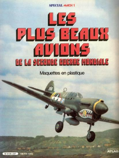 Les plus Beaux Avions de la Seconde Guerre Mondiale ( Editions ATLAS)